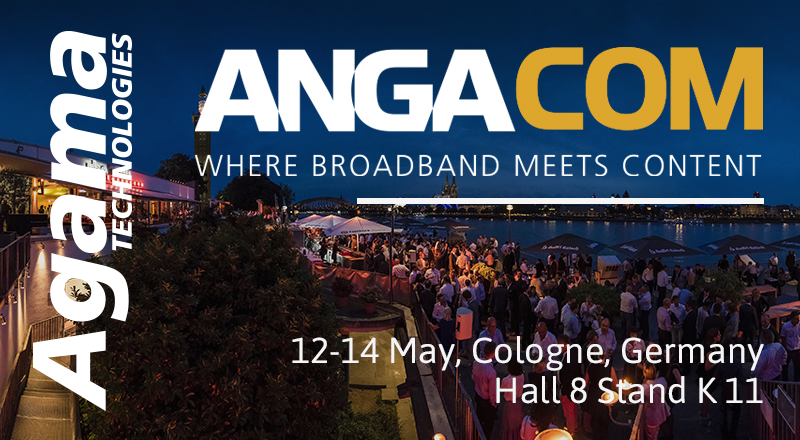 Agama Technologies at ANGA COM 2020 12-14 May.
