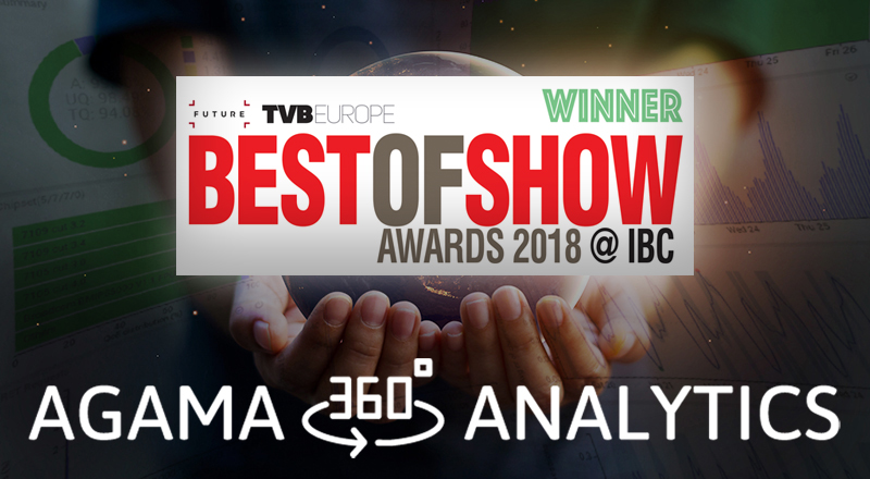 Agama 360 Analytics, winner in TVBEurope Best of Show IBC 2018